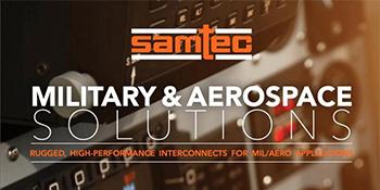 Samtec Askeri ve Havacılık Çözümleri